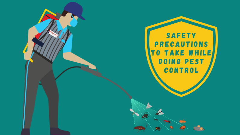 What Safety Precautions to Take While Doing Pest Control